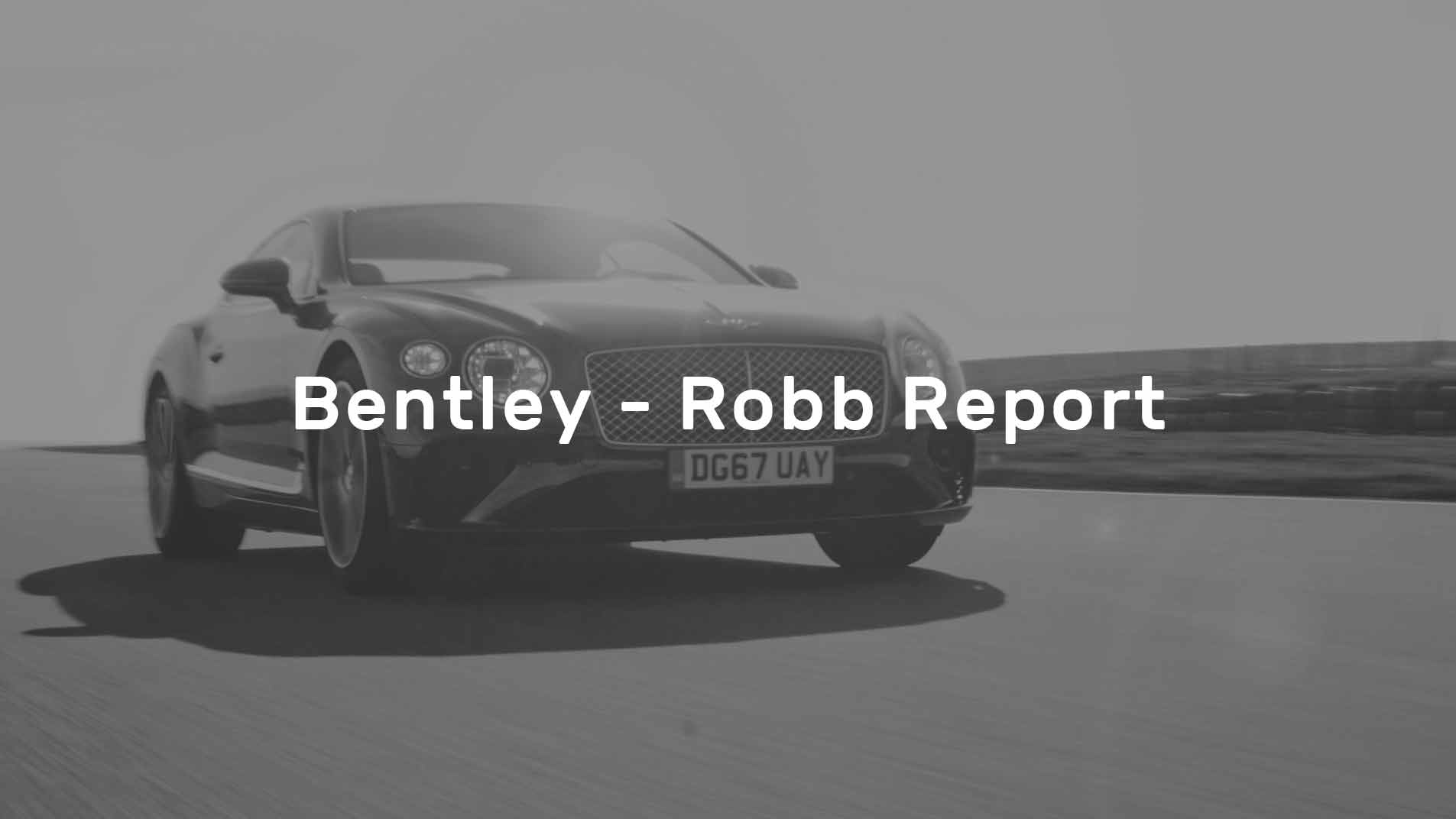 Bentley-Robb Report